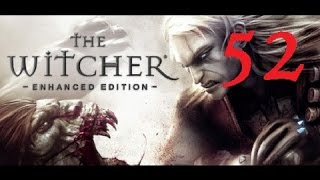 THE WITCHER - Enhanced Edition #52 [Hard Difficulty] | Let