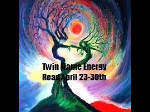 Twin Flame Energy Read Weekly Apr 23-30th *soulmates* *twinflames*