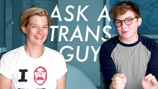 Ask a Trans Guy « EPISODE 1 w/ Laura Kampf »