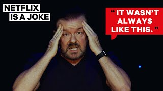 Ricky Gervais Wasn't Born in the Right Place | Netflix Is A Joke