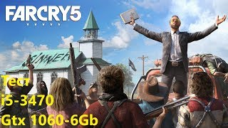 Тест Far Cry 5 - i5 3470 и GTX 1060 6Gb G1 Gaming
