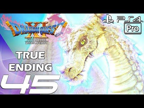 DRAGON QUEST XI - Gameplay Walkthrough Part 45 - True Ending & True Final Boss (PS4 PRO)