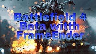 Download Video Battlefield 4 Beta with FrameEnder MP3 3GP MP4