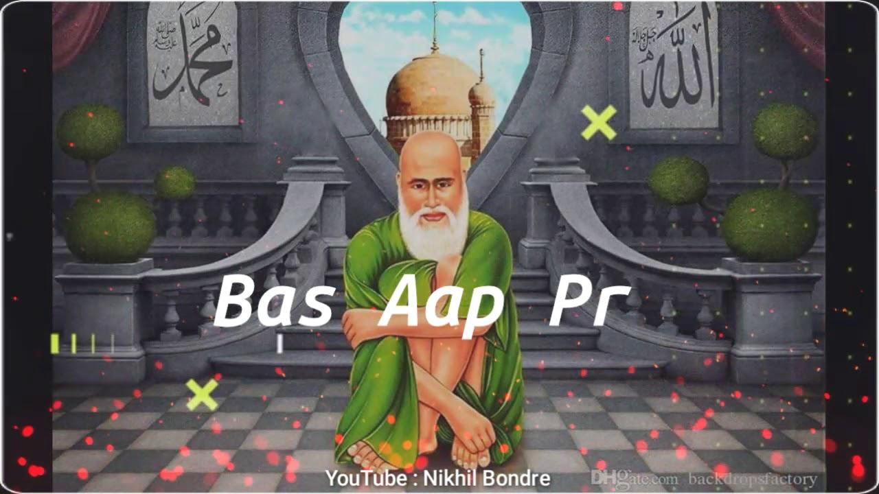 Tajuddin Baba Whatsapp Status | Mera Dil To Tajwale Status | Tajuddin Baba Status |