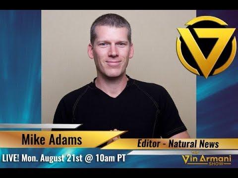 The Vin Armani Show (8/21/17) - Mike Adams