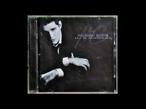 Michael Buble - Call Me Irresponsible (Full Album)