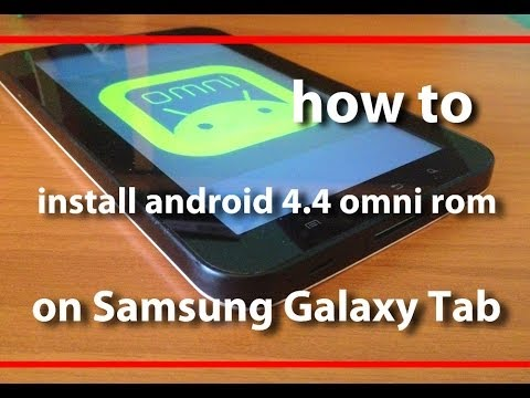 How to install omni rom android 4.4 on galaxy tab p1000
