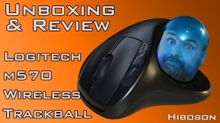 Logitech m570 Wireless Trackball - Unboxing & Review