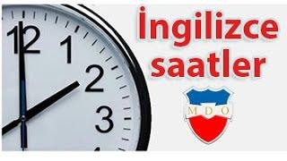 İngilizce saatler konu anlatımı - saatler konusu