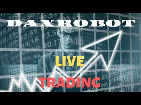 multiple trade placed by daxrobot auto trader amazing results live trading