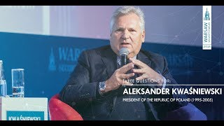 WSF2018|#ThreeQuestionsFor: Aleksander Kwaśniewski - President of the Republic of Poland (1995-2005)