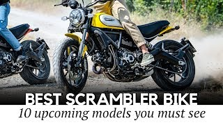 Top 10 Scrambler Motorcycles in 2019: Modern Take on the Classic Design