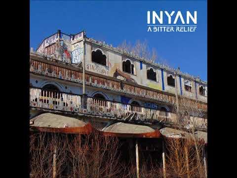INYAN - A Bitter Relief(Full Album 2018)