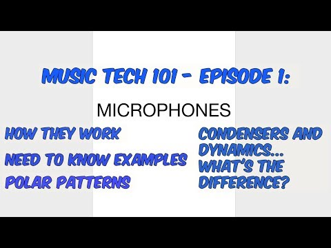 Music Tech 101 Episode 1 - Microphones