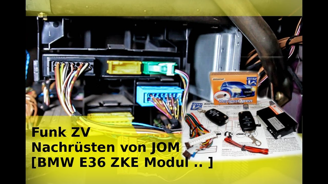 funk zv nachr sten von jom bmw e36 zke modul youtube. Black Bedroom Furniture Sets. Home Design Ideas