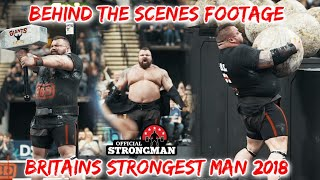 Britains Strongest Man 2018 | Behind the scenes footage