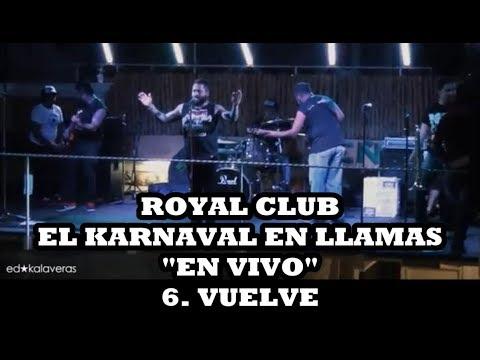 ROYAL CLUB SKA - EL KARNAVAL EN LLAMAS EN VIVO
