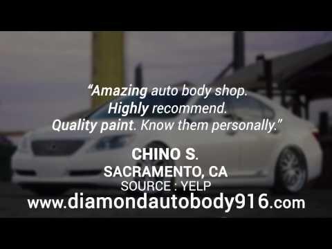 Diamond Auto Body Repair Shop Reviews Sacramento CA