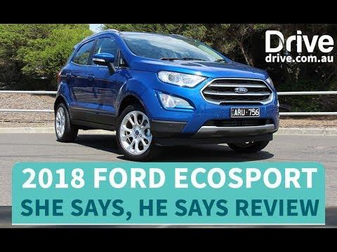2018 Ford EcoSport Titanium she says, he says Review   Drive.com.au - Dauer: 6 Minuten, 3 Sekunden