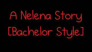 Video A Nelena Story [Bachelor Style] Trailer! download MP3, 3GP, MP4, WEBM, AVI, FLV Desember 2017