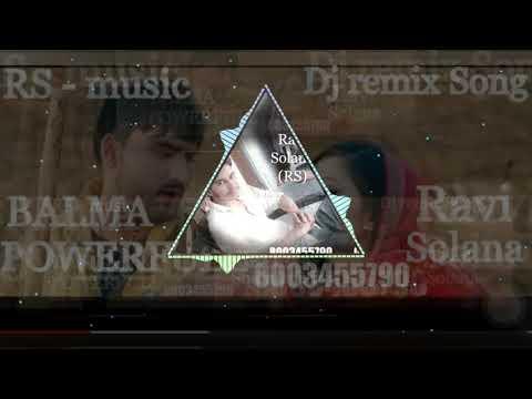 Balma Powerfull Remix Song Ajay Huda Mix By Ravi Solana