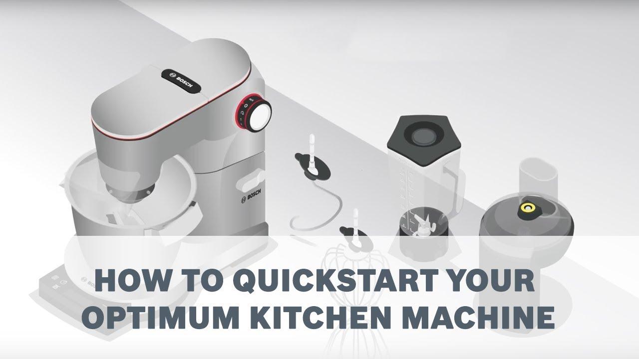 How To Quickstart Your Bosch Optimum Kitchen Machine Youtube