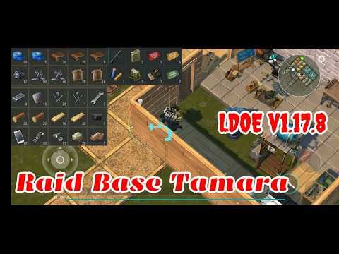 LDOE Raid Base Tamara   Last Day On Earth V1.17.8