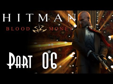 Let's Blindly Play Hitman: Blood Money! - Part 06 of 30 - Curtains Down