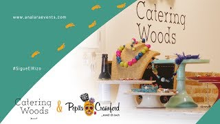 Catering Woods, Pepita Crawford y SigueElRizo