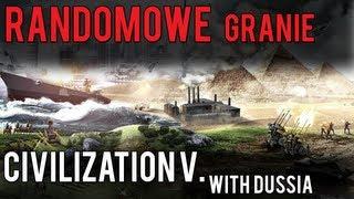 Randomowe Granie - Civilization V #Wielki powrót serii!