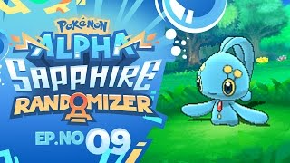 MANAPHY IS OUR ENCOUNTER?! | Pokémon Omega Ruby & Alpha Sapphire Randomizer Nuzlocke - Episode 09