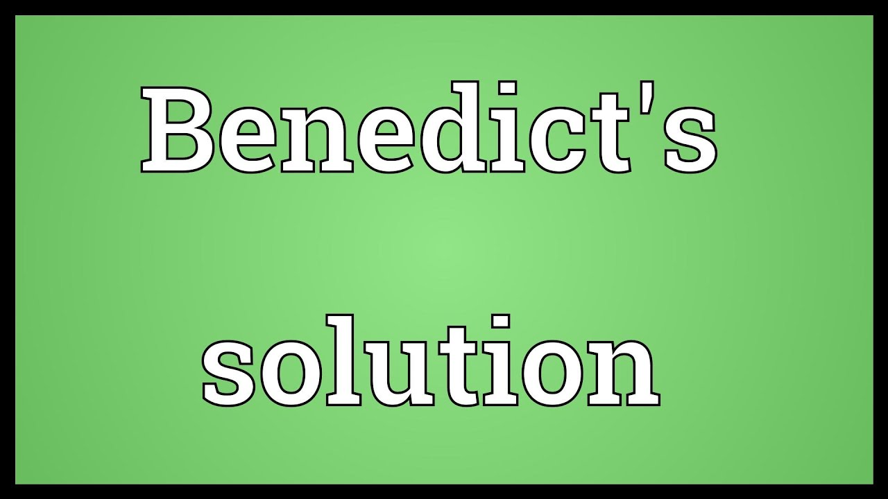 benedicts solution Risk assessment brief description of experiment test various food and drinks for glucose by adding benedict's solution to 1ml of the test liquid.