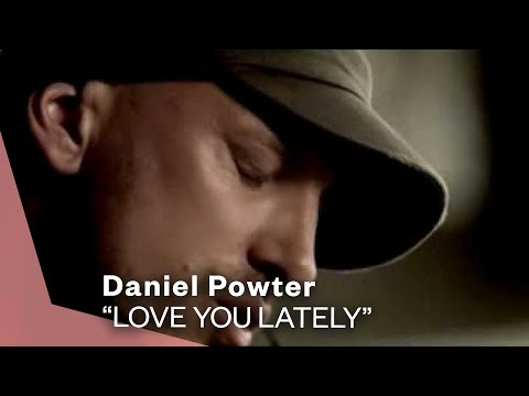 Daniel Powter  Love You Lately