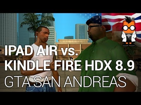 Apple iPad Air vs Amazon Kindle Fire HDX 8.9 running GTA San Andreas