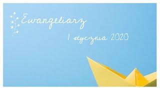 #EwangeliarzOP ll 1 stycznia 2020 ll ŁK 2, 16-21