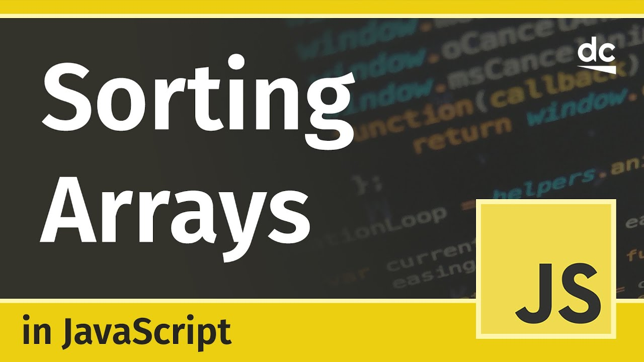Sorting Arrays in JavaScript (Array prototype sort)