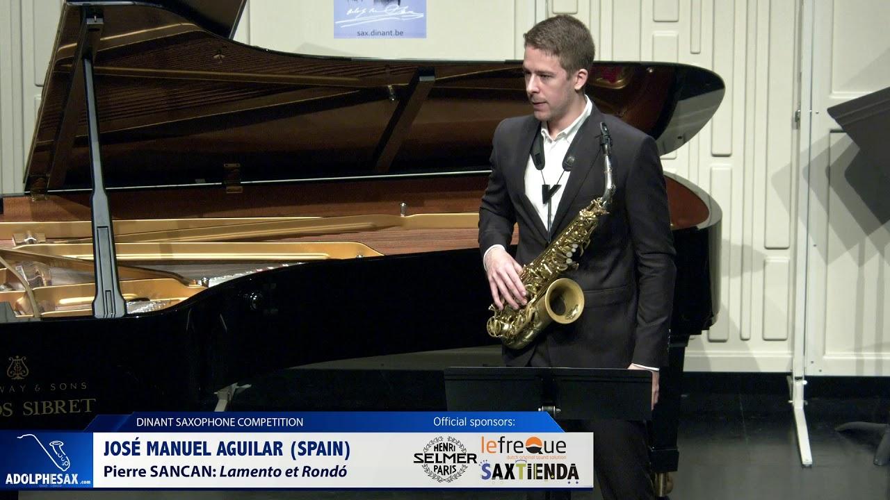 Jose Manuel Aguilar (Spain)-  Lamento et Rondó by Pierre Sancan (Dinant 2019)