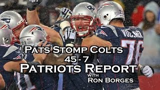 N. E. Patriots Tom Brady  Stomp Indianapolis Colts 45-7 Ron Borges Reports
