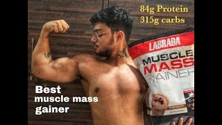 Best Weight / Mass Gainer | 10 kg in one Month | LABRADA Gainer Review