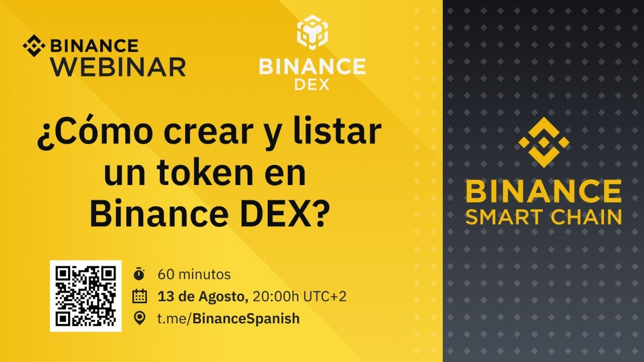 ¿Cómo crear y listar un token en Binance DEX? - Binance Smart Chain en español