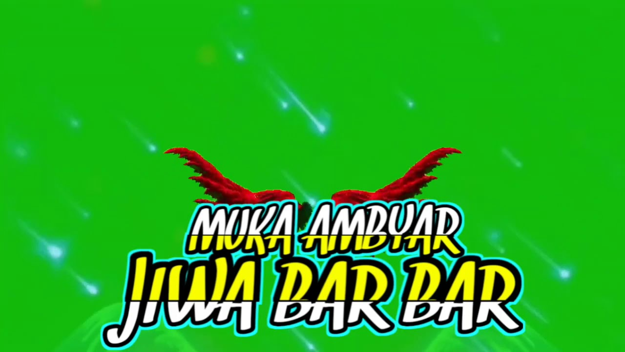 Green Screen Kata Kata Quotes Kekinian New 2020 Jiwa Bar Bar
