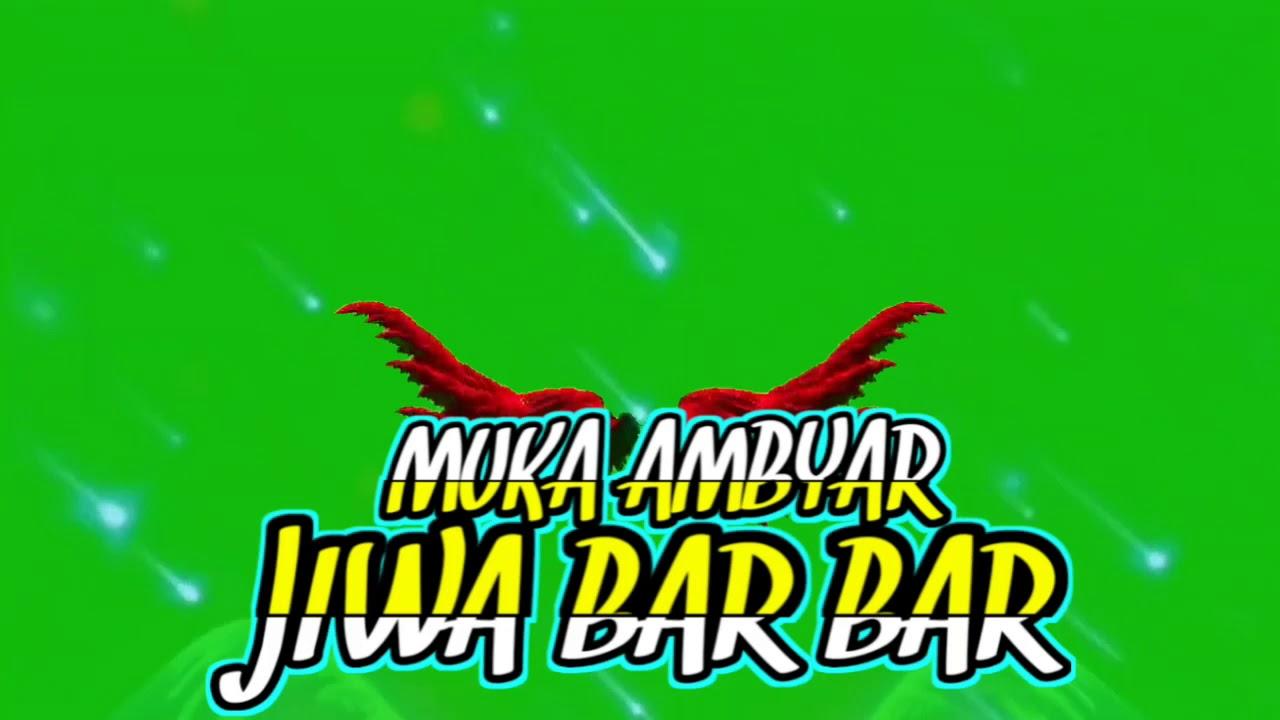 Green Screen Kata Kata Quotes Kekinian New 2020 Jiwa Bar Bar