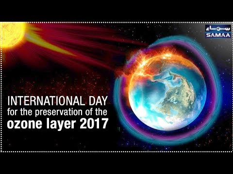 World Ozone Layer Day | SAMAA TV | 16 Sep 2017