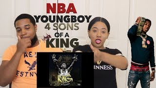NBA Youngboy - 4 Sons of a King (Official Audio) |Reaction🔥