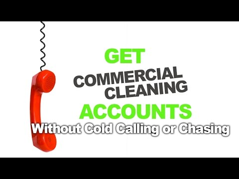 Get Commercial Cleaning Accounts Without Cold Calling, Beggi