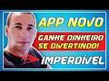 LANÇAMENTO - APP NOVO PRA  GANHAR DINHEIRO [PASSO A PASSO]