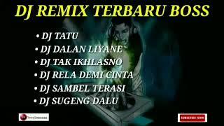 DJ REMIX TERBARU 2020  | dj tatu | dj dalan liyane | slow bass |  santuy