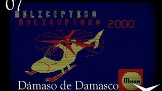 Helicóptero 2000: Un vuelo arriesgado (Amstrad) // Un vistazo al pasado 07 // Gameplay Español