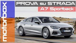 Audi A7 Sportback 2018: 55 TFSI o 50 TDI?   La prova su strada