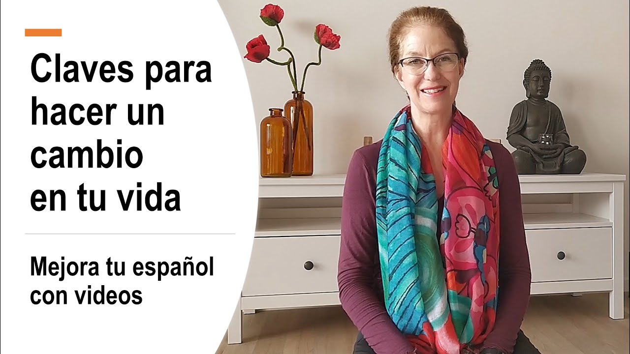 Mejora tu español con videos: claves para hacer un cambio en tu vida